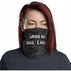 I Miss My Nail Lady Neck Gaiter, Headband, Neck Warmer