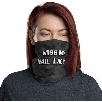 I Miss My Nail Lady Neck Gaiter, Headband, Neck Warmer